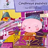 Construyo Puentes - Con 1 CD (Spanish Edition)
