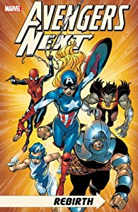 Avengers Next: Rebirth (Graphic Novel Pb) by Tom Defalco and Ron Lim