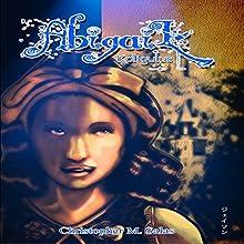 Abigail: Kaligulus Audiobook by Christopher M. Salas Narrated by Karen Stoff