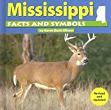 img - for Mississippi Facts and Symbols (States and Their Symbols) book / textbook / text book