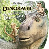 My Brother is a Dinosaur (Pictureback(R))