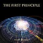 The First Principle Hörbuch von Neville Goddard Gesprochen von: Dave Wright