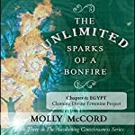 The Unlimited Sparks of a Bonfire, Chapter 6: Egypt: Claiming Divine Feminine Power | Molly McCord