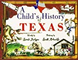 A Childs History of Texas (Revised)