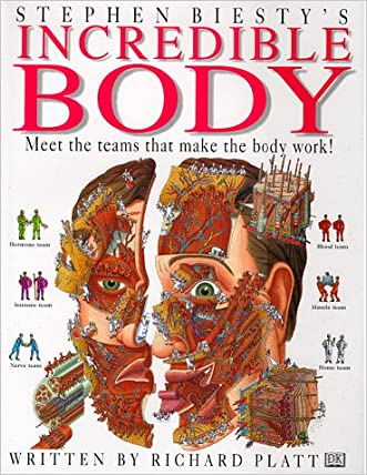 Incredible Body : Stephen Biesty's Cross-Sections