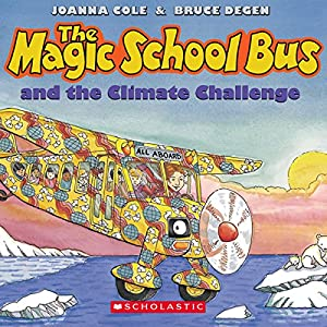 The Magic School Bus: Climate Challenge Audiobook