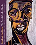 img - for Spirit of the Delta: The Art of Carolyn Norris book / textbook / text book