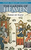 The Garden of Heaven: Poems of Hafiz (Dover Thrift Editions) (0486431614) by Hafiz