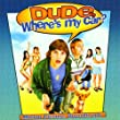 Dude Where's My Car (Bande Originale du Film)