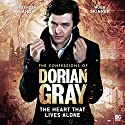 The Confessions of Dorian Gray - The Heart That Lives Alone Audiobook by Scott Handcock Narrated by Alexander Vlahos, Hugh Skinner, Marilyn Le Conte, Wilf Scolding