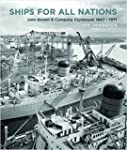 Ships for All Nations: John Brown & C...