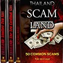 Thailand Bundle: 50 Common Scams, the Ten Cardinal Sins, Another Ten Sins (       UNABRIDGED) by The Blether Narrated by Jackson Ladd