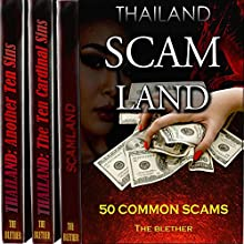 Thailand Bundle: 50 Common Scams, the Ten Cardinal Sins, Another Ten Sins Audiobook by  The Blether Narrated by Jackson Ladd