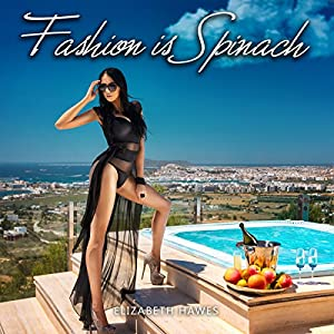 Fashion Is Spinach Audiobook