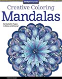 Creative Coloring Mandalas: Art Activity Pages to Relax and Enjoy! (Design Originals)