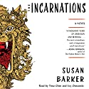 The Incarnations: A Novel (       UNABRIDGED) by Susan Barker Narrated by Timo Chen, Joy Osmanski