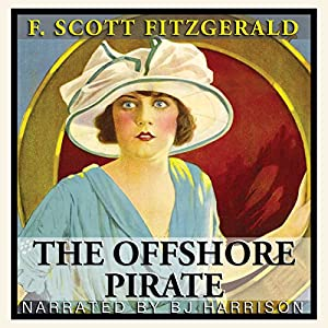 The Offshore Pirate [Classic Tales Edition] Audiobook