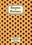 echange, troc René Husson, Philippe Galmiche - Recettes de Provence