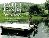 Earth Ponds Sourcebook: The Pond Owners Manual and Resource Guide