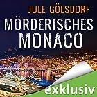 Mörderisches Monaco (Coco Dupont 1) Hörbuch von Jule Gölsdorf Gesprochen von: Sabine Arnhold