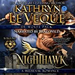 Nighthawk: Sons of de Wolfe: de Wolfe Pack, Book 7 | Kathryn Le Veque