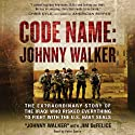 Code Name: Johnny Walker: The Extraordinary Story of the Iraqi Who Risked Everything to Fight with the U.S. Navy SEALs (       UNABRIDGED) by Johnny Walker, Jim DeFelice Narrated by Peter Ganim