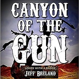 Canyon of the Gun Audiobook