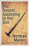 The Gospel According to the Son: A Novel
