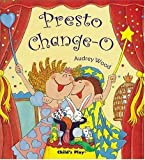 Presto Change-o (Child's Play Library)