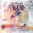 Girls from da Hood: The Girls from da Hood, Book 1 Hörbuch von Nikki Turner, Roy Glenn,  Chunichi Gesprochen von:  iiKane