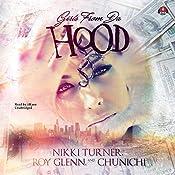 Girls from da Hood: The Girls from da Hood, Book 1 | Nikki Turner, Roy Glenn,  Chunichi