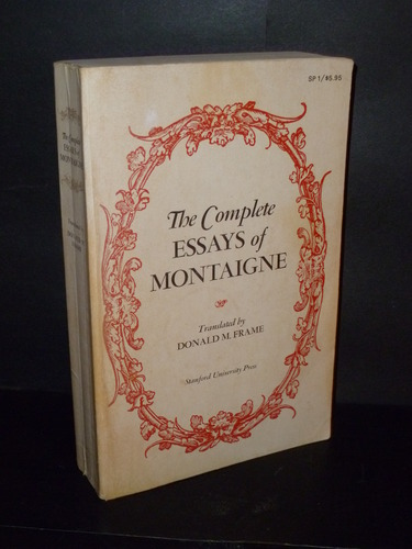 montaigne complete essays online The complete essays of montaigne [michel de montaigne, donald m frame] on amazoncom free shipping on qualifying offers this new translation of montaigne's immortal essays received.