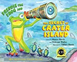 Sharon Burch Freddie the Frog and the Secret of Crater Island [With CD (Audio)]