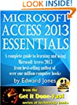 Microsoft Access 2013 Essentials: Get...