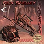 Officer-Cadet: Dirigent Mercenary Corps, Book 1 (       UNABRIDGED) by Rick Shelley Narrated by Mark Delgado
