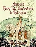 Nielsen's Fairy Tale Illustrations in Full Color