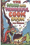 img - for The Weird and Wonderful Cook Book: Volume 1 (Weird and Wonderful Books) by Fran Pickering (2015-07-27) book / textbook / text book