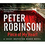 Piece of My Heart: The 16th DCI Banks Mystery