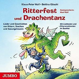 Ritterfest und Drachentanz Hörbuch
