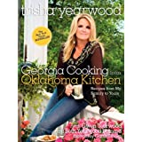 Georgia Cooking in an Oklahoma Kitchen: Recipes from My Family to Yours ~ Beth Berman