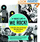 We Rock! (Music Lab): A Fun Family Gu...