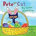 Pete the Cat: Big Easter Adventure | James Dean