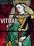 Vitrail, Ve-XXIe siècle