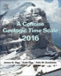 A Concise Geologic Time Scale: 2016