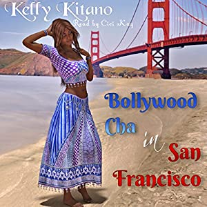 Bollywood Cha in San Francisco Audiobook