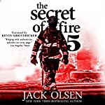 The Secret of Fire 5 | Jack Olsen