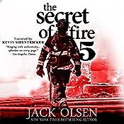 The Secret of Fire 5 | [Jack Olsen]