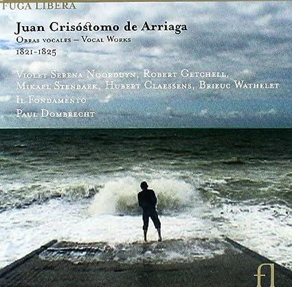 Arriaga:-Vocal-Works-1821-1825
