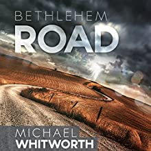 Bethlehem Road: A Guide to Ruth (       UNABRIDGED) by Michael Whitworth Narrated by Rick Hord