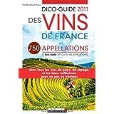 Dico-guide 2011 des vins de Francepar Michel Droulhiole
